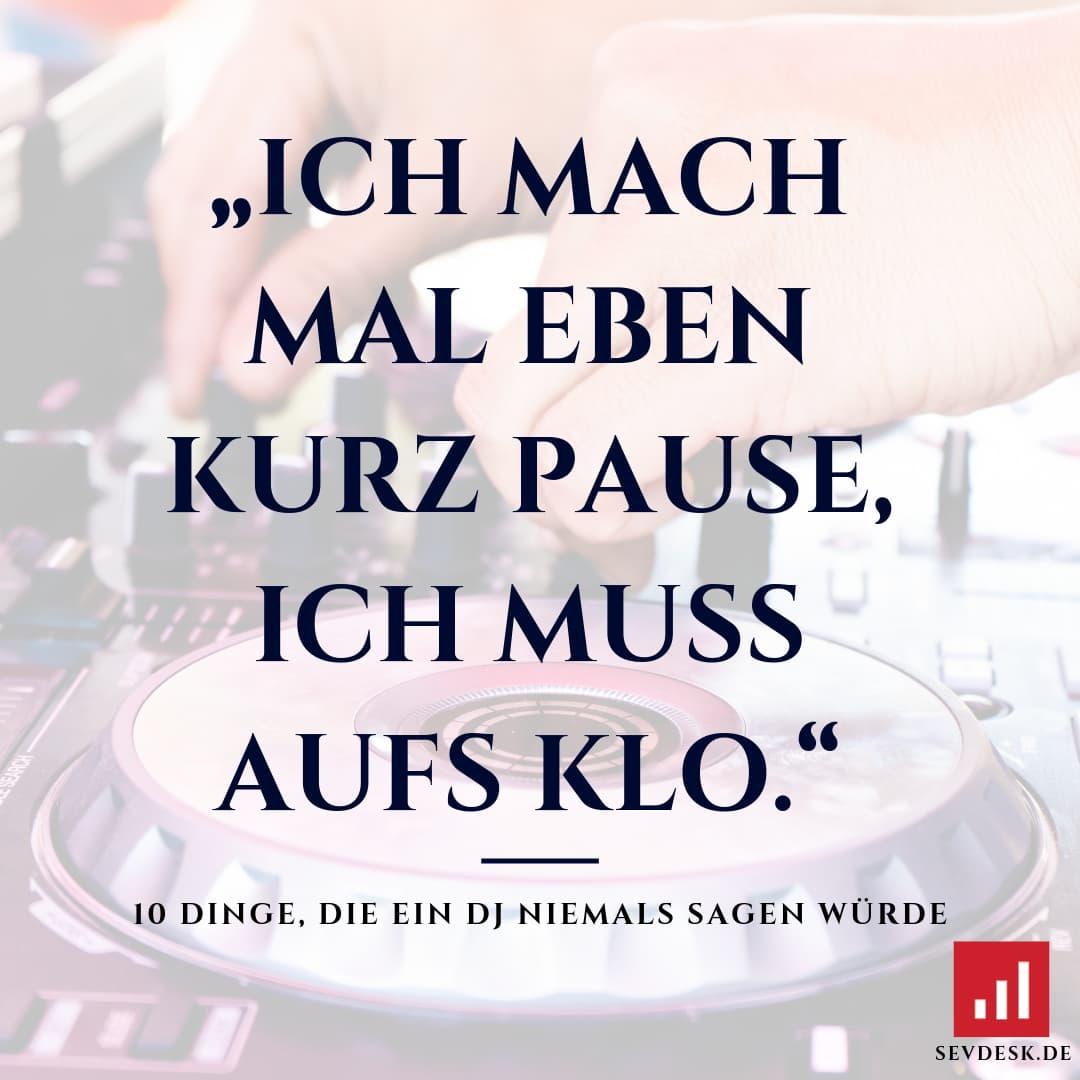 10-Dinge-die-ein-DJ-niemals-sagen-wuerde-1