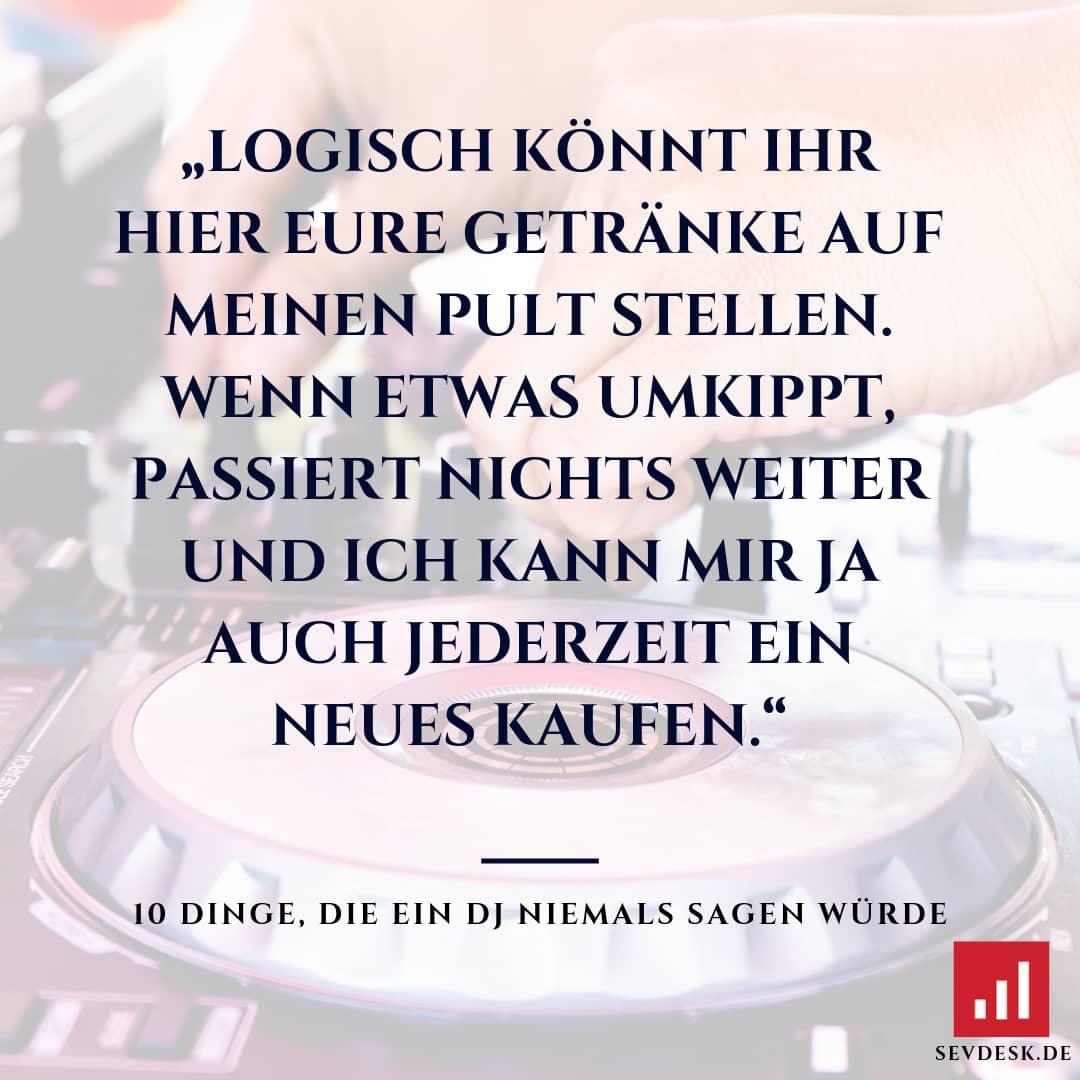 10-Dinge-die-ein-DJ-niemals-sagen-wuerde-10