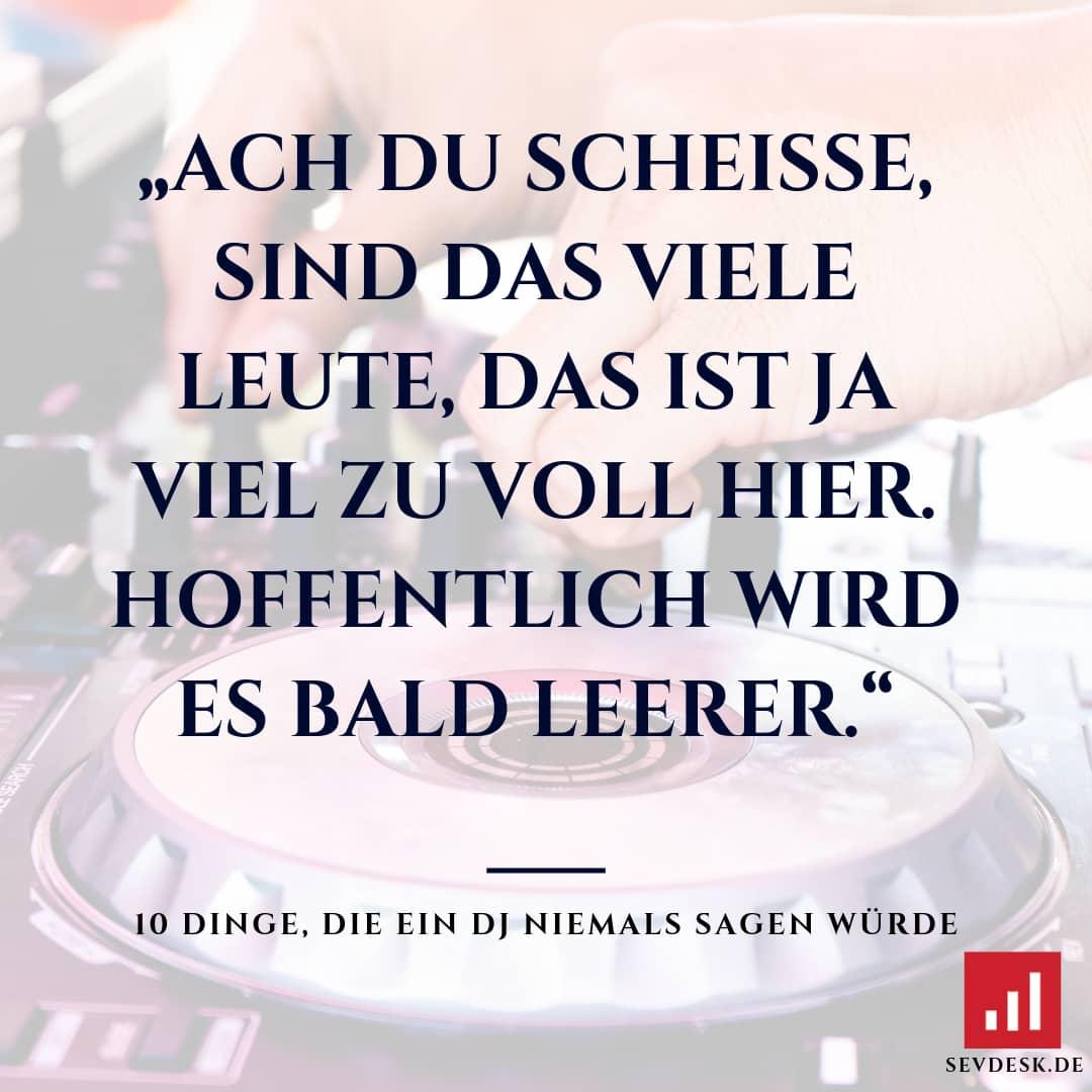 10-Dinge-die-ein-DJ-niemals-sagen-wuerde-5