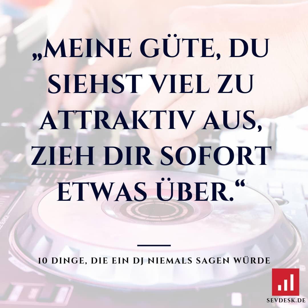 10-Dinge-die-ein-DJ-niemals-sagen-wuerde-7