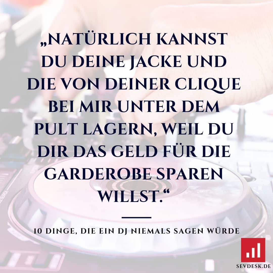 10-Dinge-die-ein-DJ-niemals-sagen-wuerde-9