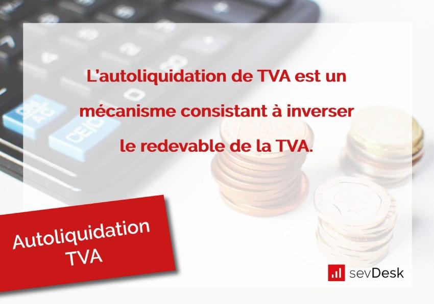 Autoliquidation TVA