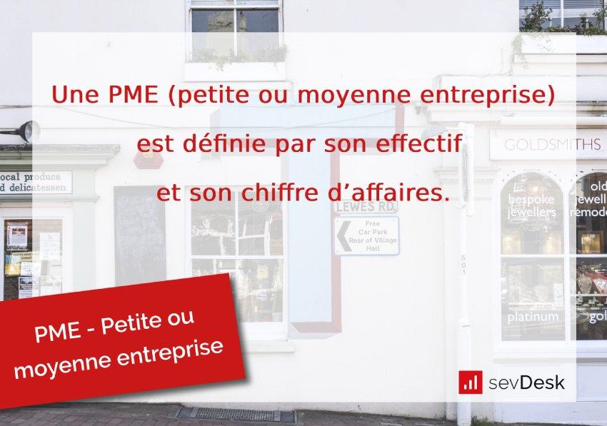 PME petite ou moyenne entreprise