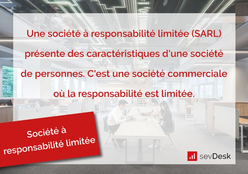 Societe a responsabilite limitee