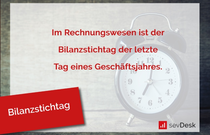 Definition Bilanzstichtag