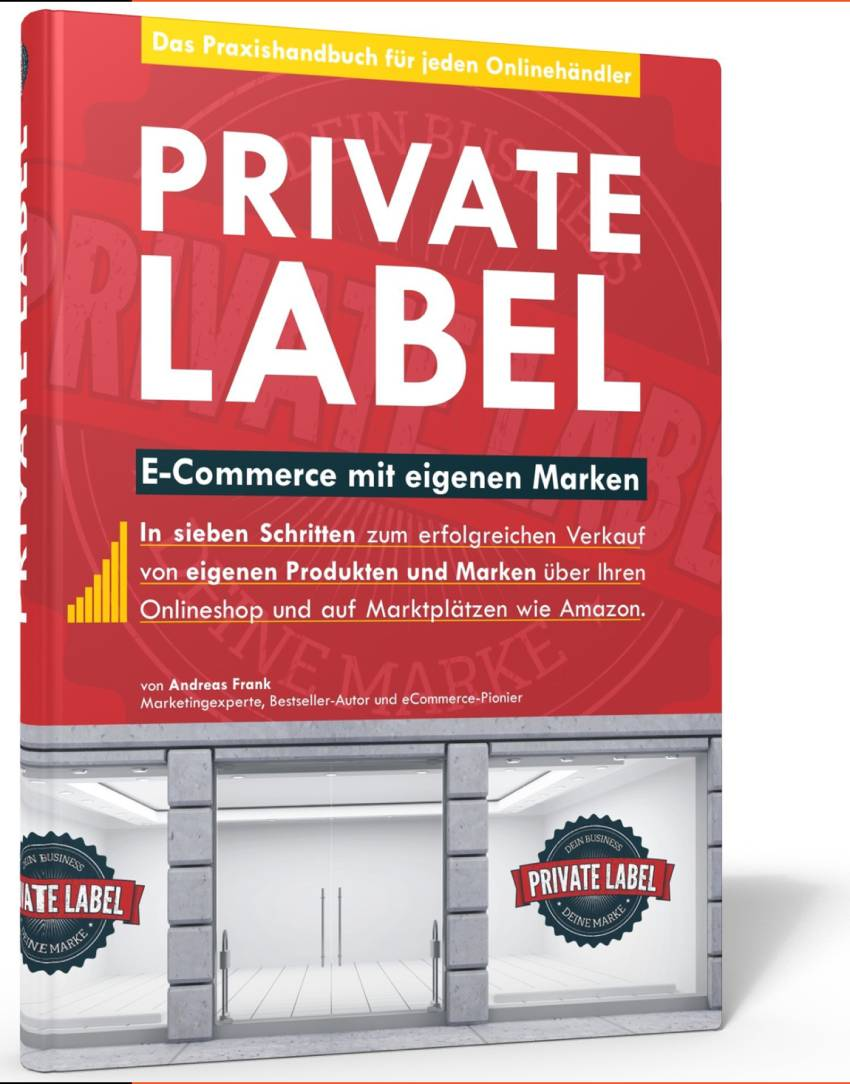 Private Label: E-Commerce mit eigenen Marken von Andreas Frank