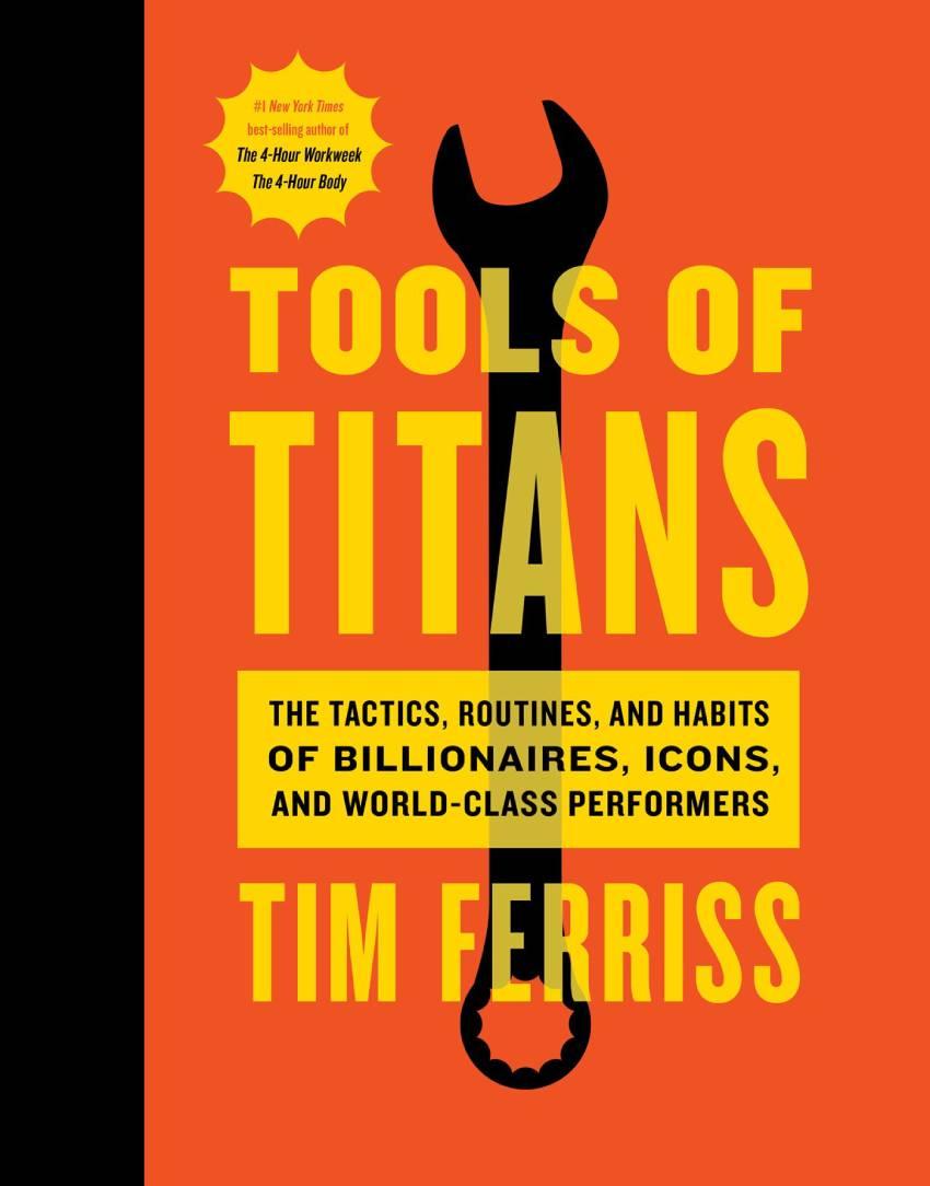 ools der Titanen von Tim Ferriss